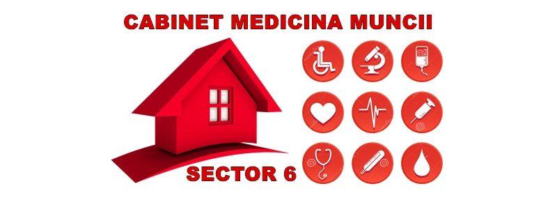 Cabinet Medicina Muncii Sector 6